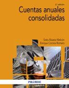 cuentas anuales consolidadas (2ª ed.) sixto alvarez melcon enrique corona romero 9788436836561