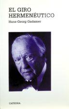 el giro hermeneutico-hans-georg gadamer-9788437616261