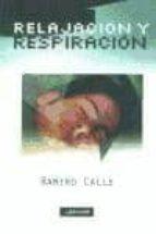 relajacion y respiracion en casa ramiro calle 9788441411661