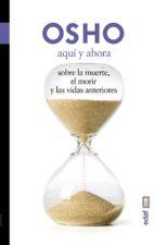 aquí y ahora. sobre la muerte, el morir y las vidas anteriores (ebook)-9788441424661