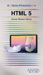 html 5 (guia practica) alonso alvarez garcia 9788441527461