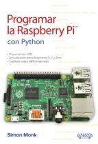 programar la raspberry pi con python simon monk 9788441539761