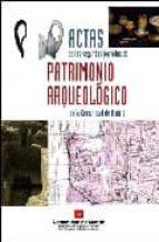 actas de las segundas jornadas de patrimonio arqueologico 9788445130261