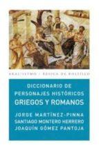 diccionario de personajes historicos griegos y romanos-jorge martinez-pinna nieto-joaquin l. gomez-pantoja-9788446029861