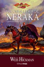 los caballeros de neraka (la guerra de los espiritus nº 1)-margaret weis-9788448038861