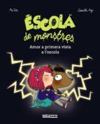 escola de monstres: amor a primera vista a l escola!-camille roy-9788448942861