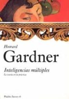 inteligencias multiples: la teoria en la practica-howard gardner-9788449318061