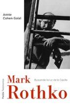mark rothko: hacia la luz en la capilla-annie cohen-solal-9788449331961