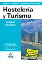 cuerpo de profesores de enseñanza secundaria. hosteleria y turism o. temario (vol. i) 9788466585361