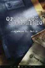 operacion exterminio-alejandro m. gallo-9788466641661