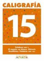 caligrafia 15 (primaria) (ed. 2004)-andrea pastor fernandez-9788466727761