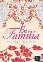 en familia-manju kapur-9788467024661