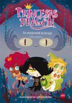princesas dragon 3:su majestad la bruja pedro mañas romero 9788467590661