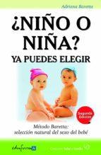 ¿niño o niña? ya puedes elegir: metodo baretta: seleccion natural del sexo del bebe adriana baretta 9788467671261