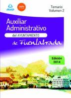 AUXILIARES ADMINISTRATIVOS DEL AYUNTAMIENTO DE FUENLABRADA. TEMARIO VOLUMEN II