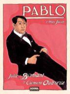 pablo 1: max jacob-julie birmant-clement oubrerie-9788467913361