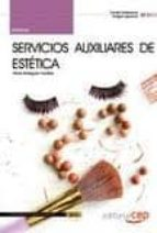 manual servicios auxiliares de estetica (certificados de profesio nalidad)-9788468130361