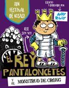 2.el rey pantaloncetes y el monstruo de crong-andy riley-9788469621561