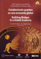 estableciendo puentes en la economia global: xxii congreso anual aedem: vi international conference iabd julio pindado garcia gregory payne 9788473565561