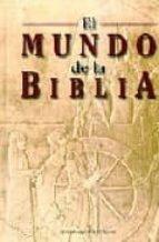 el mundo de la biblia 9788474915761