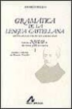 gramatica de lengua castellana con notas de r. j. cuervo  (t. 2) (2 vol.)-andres bello-9788476350461