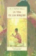 la vida en los bosques: recuerdos de la infancia de un indio siou x-charles alexander eastman-9788476510261