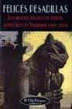 felices pesadillas: los mejores relatos de terror aparecidos en v aldemar (1987-2003)-9788477024361
