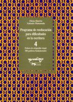 programa de reeducacion para dificultades en la escritura: cuad erno 4: fichero de ortografia visual, 100 palabras fundamentales (4 ª ed.) elena huerta fernandez antonio matamala barbacil 9788477744061