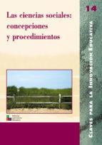 las ciencias sociales: concepciones y procedimientos-9788478272761