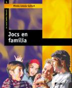 jocs en familia-mireia zabala guitart-9788478274161