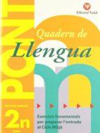quadern de llengua pont (2on primaria): exercicis fonamentals per preparar l entrada al cicle mitja 9788478873661