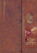 el libro de la gratitud (el secreto)-rhonda byrne-9788479536961