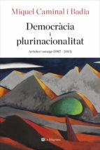 democràcia i plurinacionalitat (ebook) miquel caminal i badia 9788482648361