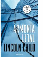 armonia letal-lincoln child-9788483461761