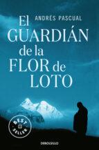 el guardian de la flor de loto-andres pascual-9788483468661