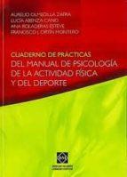 cuaderno de practicas del manual de psicologia de la actividad fi sica y del deporte aurelio olmedilla zafra 9788484259961