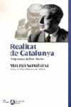realitat de catalunya: resposta a julian marias-maurici serrahima-9788484374961