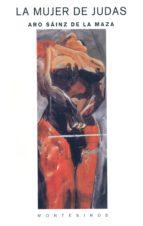 la mujer de judas (montesinos) aro sainz de la maza 9788489354661