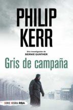 gris de campaña (ebook)-philip kerr-9788490060261