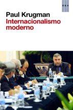el internacionalismo moderno paul krugman 9788490064061