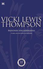 pasiones encadenadas (ebook)-vicki lewis thompson-9788490100561