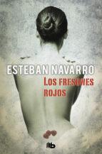 los fresones rojos (ebook)-esteban navarro-9788490190661