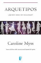 arquetipos (ebook)-caroline myss-9788490196861