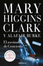 el asesinato de cenicienta mary higgins clark alafair burke 9788490627761