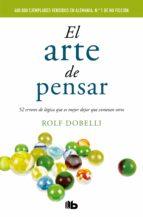 el arte de pensar-rolf dobelli-9788490702161