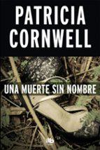 una muerte sin nombre (serie kay scarpetta 6) patricia cornwell 9788490704561