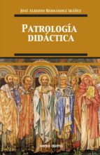patrología didáctica (ebook)-jose alberto hernandez ibañez-9788490734261