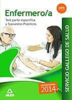 ENFERMERO/A DEL SERVICIO GALLEGO DE SALUD. TEST PARTE ESPECIFICA Y SUPUESTOS PRACTICOS