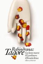 la luna nueva. el jardinero. ofrenda lírica rabindranath tagore 9788491043461