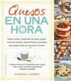 quesos en una hora-claudia lucero-9788491111061